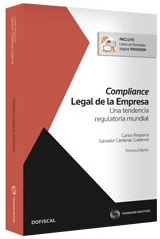 Compliance Legal de la Empresa. Una tendencia regulatoria mundial
