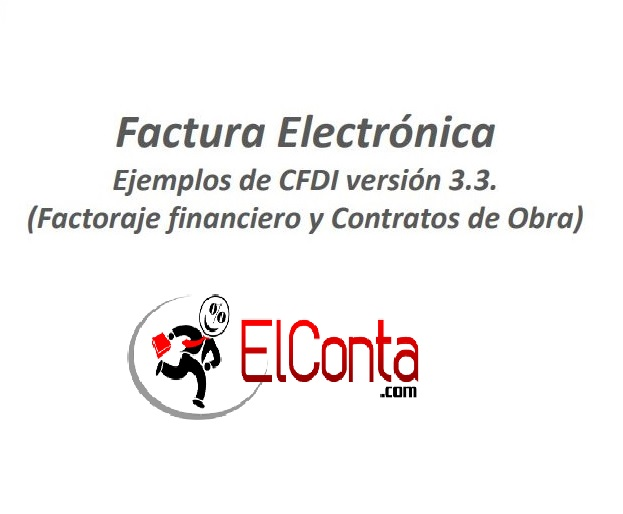 CFDI version 3.3 Factoraje financiero y  contrato de obra – Video SAT –